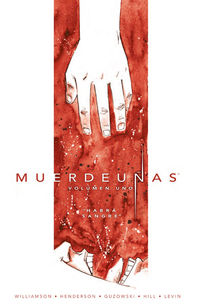 Muerdeuñas 1 - Habra Sangre - Joshua Williamson / Mike Henderson / Adam Guzowski