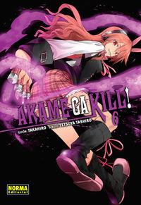 Akame Ga Kill! 6 - Takahiro / Tetsuya Tashiro (il. )