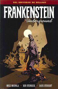 Frankenstein Underground - Mignola / Stenbeck / Stewart