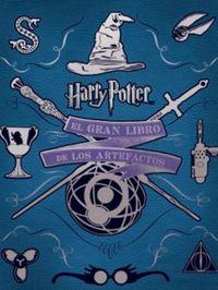 GRAN LIBRO DE LOS ARTEFACTOS DE HARRY POTTER, EL