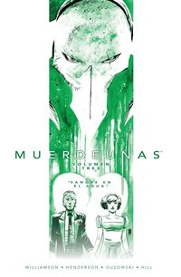 Muerdeuñas 3 - Sangre En El Agua - Williamson / Henderson / Guzowski