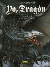 Yo, Dragon 3 / 3 - La Vida Eterna - Juan Gimenez