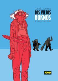 Viejos Hornos, Los 2 - Bonny Y Pierrot - Lupano / Cauuet