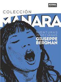Coleccion Manara 3 - Aventuras Venecianas De Giuseppe Bergman - Milo Manara