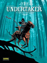 Undertaker 3 - El Monstruo De Sutter Camp - Xavier Dorison / Ralph Meyer