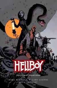 hellboy 21 - aquel mar silencioso - Mike Mignola / Gary Gianni / Dave Stewart