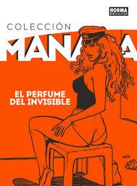 Coleccion Manara 4 - El Perfume Del Invisible - Milo Manara