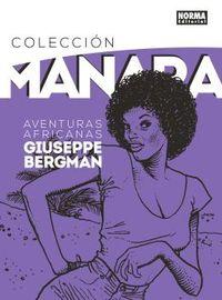 COLECCION MANARA 5 - AVENTURAS AFRICANAS DE GIUSEPPE BERGMAN