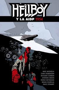 hellboy 22 - hellboy y la aidp 1954 - Mike Mignola / Chris Roberson / [ET AL. ]