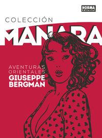 Coleccion Manara 6 - Aventuras Orientales De Giuseppe Bergman - Milo Manara