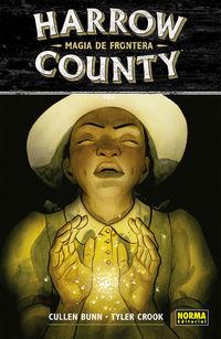 harrow coumty 6 - magia de frontera - Cullen Bunn / Tyler Crook