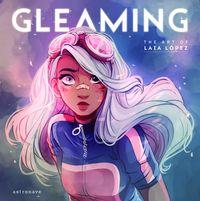 Gleaming - The Art Of Laia Lopez - Laia Lopez