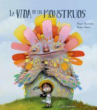 La vida de los monstruos - David Aceituno / Roger Olmos (il. )