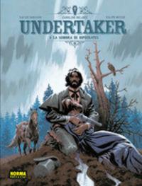 Undertaker 4 - La Sombra De Hipocrates - Xavier Dorison / Ralph Meyer / Caroline Delable