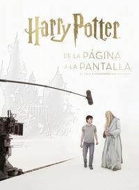 HARRY POTTER: DE LA PAGINA A LA PANTALLA - EL VIAJE CINEMATOGRAFICO COMPLETO