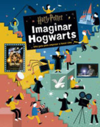 Harry Potter: Imaginar Hogwarts - Bryan Michael Stoller