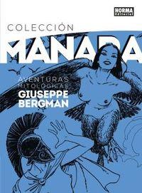 Milo Manara 7 - Aventuras Mitologicas De Giuseppe Bergman - Milo Manara