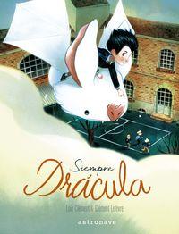 Siempre Dracula - Loic Clement / Clement Lefevre (il. )