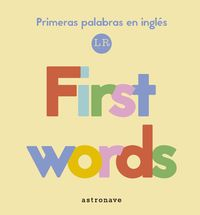 FIRST WORDS - PRIMERAS PALABRAS EN INGLES