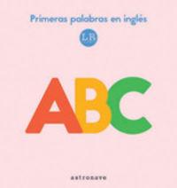 ABC - PRIMERAS PALABRAS EN INGLES