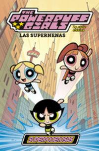 Supernenas, Las 1 - Superpoderosas (clasica) - Aa. Vv.