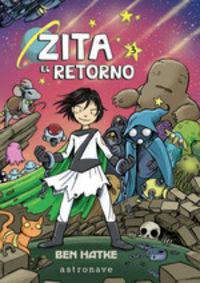 Zita, El Retorno - Ben Hatke