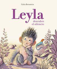 Leyla Descubre El Silencio - Galia Bernstein
