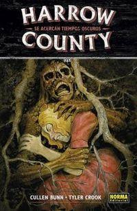 harrow county 7 - se acercan tiempos oscuros - Cullen Bunn / Tyler Crook
