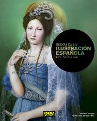 Reinas De La Ilustracion Española Del Siglo Xxi - Cristian Campos (coord. ) / Paula Fdez. De Bobadilla (coord. )