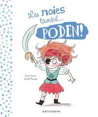 Les Noies I El Nois Tambe. .. Poden! - Sophie Gourion / Isabelle Maroger (il. )