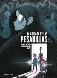 BRIGADA DE LAS PESADILLAS, LA - SARAH