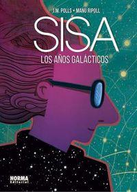 Los años galacticos - Josep Maria Polls / Manu Ripoll / Jaume Sisa