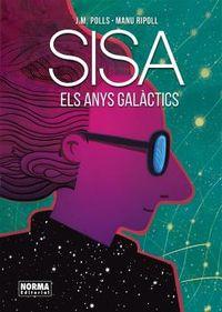 Anys Galactics - Josep Maria Polls / Manu Ripoll / Jaume Sisa