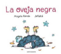 La oveja negra - Magela Ronda / Jotaka (il. )