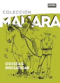 COLECCION MILO MANARA 8 - ODISEAS INICIATICAS
