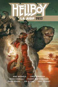 hellboy 23 - hellboy y la aidp 1955 - Mike Mignola / Chris Roberson / [ET AL. ]