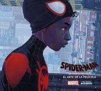 Spider-Man: Un Nuevo Universo - El Arte De La Pelicula - Ramin Zahed
