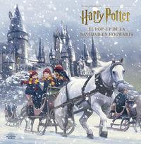 Harry Potter: El Pop-Up De La Navidad En Hogwarts - Jody Revenson