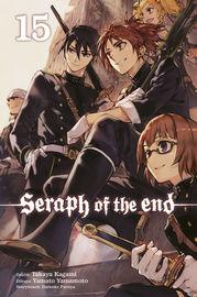 Seraph Of The End 15 - Takaya Kagami / Yamato Yamamoto / Daisuke Furuya