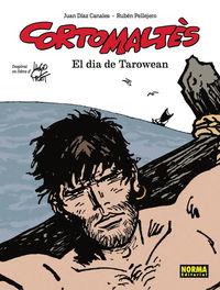 CORTO MALTES - EL DIA DE TAROWEAN (CATALA)