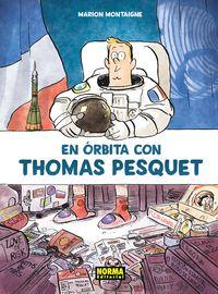 En Orbita Con Thomas Pesquet - Marion Montaigne