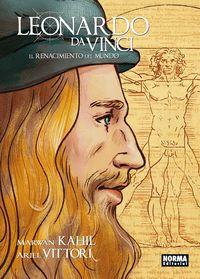 Leonardo Da Vinci - El Renacimiento Del Mundo - Ariel Vittori / Marwan Kahil