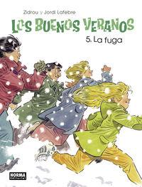 BUENOS VERANOS, LOS 5 - LA FUGA