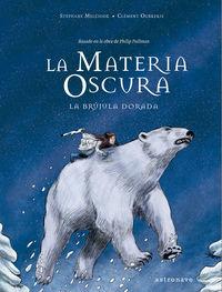 MATERIA OSCURA, LA - LA BRUJULA DORADA