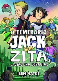 TEMERARIO JACK Y ZITA, EL - LA VIAJERA ESPACIAL