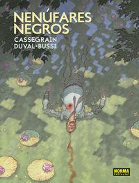 Nenufares Negros - Cassegrain / Duval / Bussi