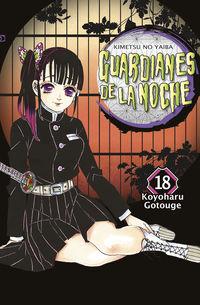 guardianes de la noche 18 (+cofre) - Koyoharu Gotouge