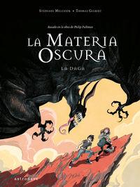 la materia oscura 2 - la daga - Stephane Melchior