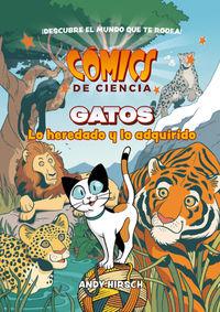 COMICS DE CIENCIA - GATOS - LO HEREDADO Y LO ADQUIRIDO