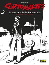 CORTO MALTES - LA CASA DORADA DE SAMARCANDA (B / N)